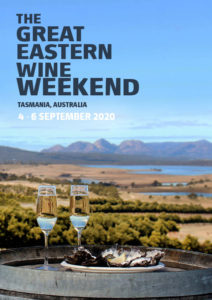 Great Eastern Wine Weekend 2020 Tasmania